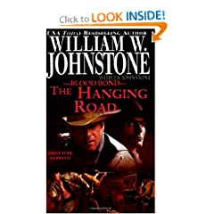 The Hanging Road (Blood Bond #10) by William W. Johnstone