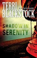 Shadow in Serenity (Thorndike Press Large Print Christian Fiction)