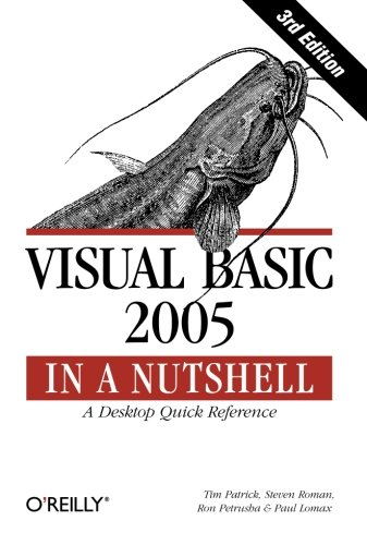 Visual Basic 2005 in a Nutshell: A Desktop Quick Reference (In a Nutshell (O'Reilly)) (Music Trade In Program compare prices)