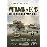 Wittmann vs Ekins - The Death of a Panzer Ace [DVD]by Tom Dromer