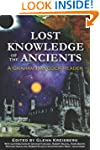 Lost Knowledge of the Ancients: A Gra...