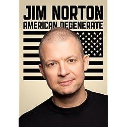 Norton, Jim - American Degenerate