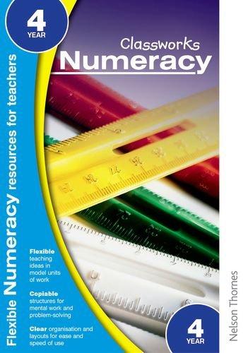 Classworks - Numeracy Year 4 (Classworks Numeracy Teacher's Resource Books) PDF