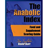 The Anabolic Index: Food and Supplement Scoring Guide ~ David Barr