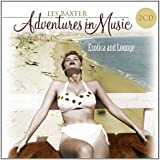 Adventures In Music: Exotica & Lounge