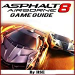 Asphalt 8 Game Guide |  HiddenStuff Entertainment
