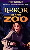Terror at the Zoo (0142300284) by Kehret, Peg