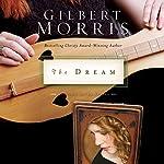 The Dream: The Singing River Series, Book 2 | Gilbert Morris