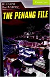 The Penang File (Cambridge English Readers)