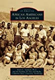 img - for African Americans in Los Angeles (Images of America (Arcadia Publishing)) book / textbook / text book