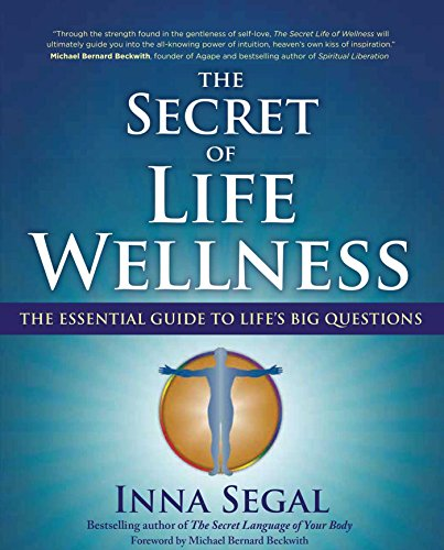 The Secret of Life Wellness: The Essential Guide to Life's Big Questions (Essentials Of Medicine Emerson compare prices)
