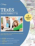 img - for TExES Social Studies 7-12 (232) Study Guide: Test Prep and Practice Questions for the TExES (232) Exam book / textbook / text book