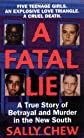A Fatal Lie: A True Story of Betrayal and Murder in the New South (St. Martin's True Crime Library)