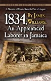 James Williams A Narrative of Events: Since the 1st of August, 1834, by James Williams, an Apprenticed Laborer in Jamaica (Dover Thrift Editions)