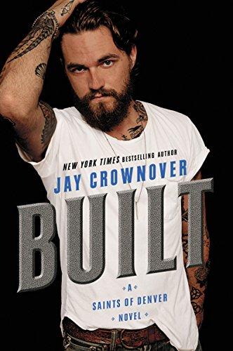 built-a-saints-of-denver-novel