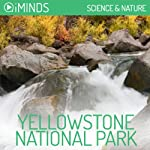 Yellowstone National Park: Science & Nature |  iMinds