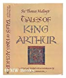 img - for Sir Thomas Malory's Tales of King Arthur book / textbook / text book