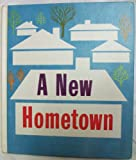 img - for A new hometown (Heath social studies series) book / textbook / text book