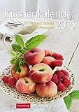 Küchenkalender Wochenplaner 2015: Wochenplaner, 53 Blatt mit Zitaten und Rezepten