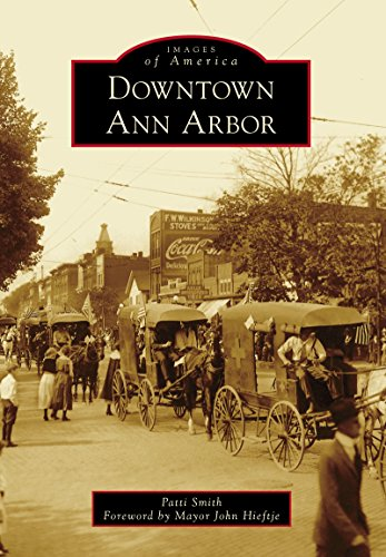 Patti Smith - Downtown Ann Arbor (Images of America) (English Edition)