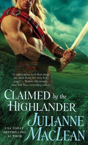 Julianne Maclean - Claimed by the Highlander