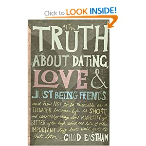 Amazon.com: The Truth About Dating, Love, and Just Being Friends