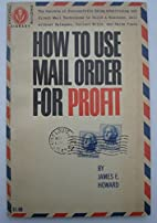 How to use mail order for profit (Fortune…