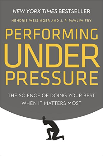 Performing Under Pressure: The Science of Doing Your Best When It Matters Most (Power Under Pressure compare prices)
