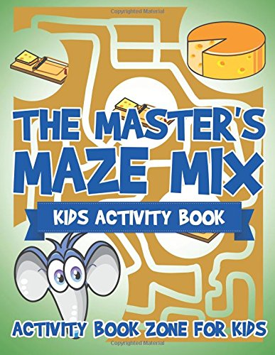 The Master's Maze Mix - Kids Activity Book (Masters Of The Maze compare prices)