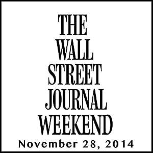 Weekend Journal 11-28-2014 Newspaper / Magazine