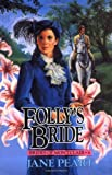 Folly's Bride (Brides of Montclair, Book 4) (0310669812) by Peart, Jane