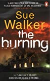 Sue Walker The Burning