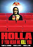 Holla If You Hear Me Kill You [DVD] [Region 1] [US Import] [NTSC]