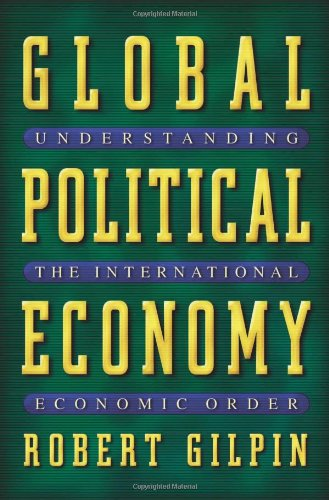 Global Political Economy: Understanding the International...