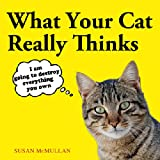 Susan McMullan What Your Cat Really Thinks