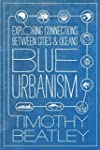 Blue Urbanism: Exploring Connections...