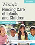 Wong's Nursing Care of Infants and Ch...