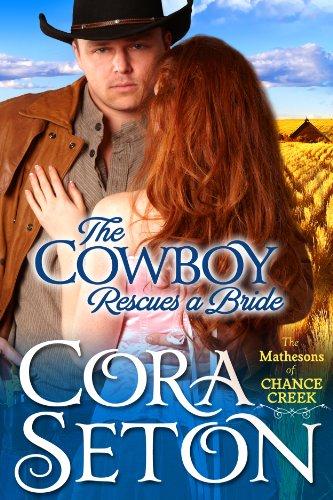 Cora Seton - The Cowboy Rescues a Bride