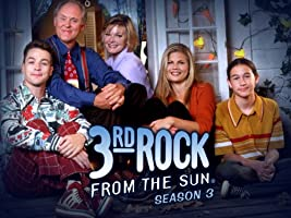 Third Rock from the Sun Season 3