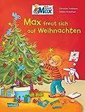 Max-Bilderbücher: Max freut sich auf Weihnachten
