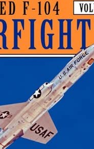 Lockheed F-104 Starfighter - Warbirdtech Vol 38