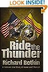 Ride the Thunder: A Vietnam War Story...