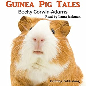 Guinea Pig Tales Audiobook