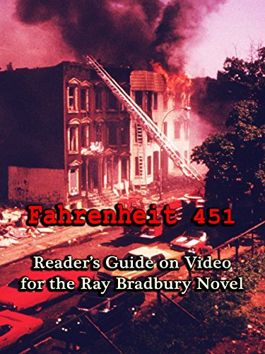 Fahrenheit 451: Reader's Guide on Video for the Ray Bradbury Novel