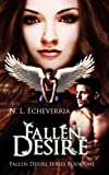 img - for Fallen Desire (Fallen Desire Series) book / textbook / text book