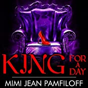 King for a Day: King Trilogy, Book 2 | Mimi Pamfiloff