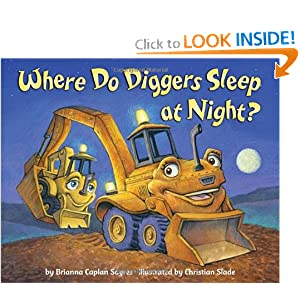 Where Do Diggers Sleep at Night? Brianna Caplan Sayres and Christian Slade