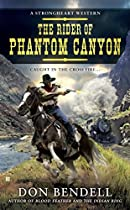 THE RIDER OF PHANTOM CANYON (A STRONGHEART WESTERN)