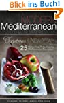 Modern Mediterranean: Christmas and N...