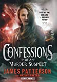 James Patterson Confessions of a Murder Suspect